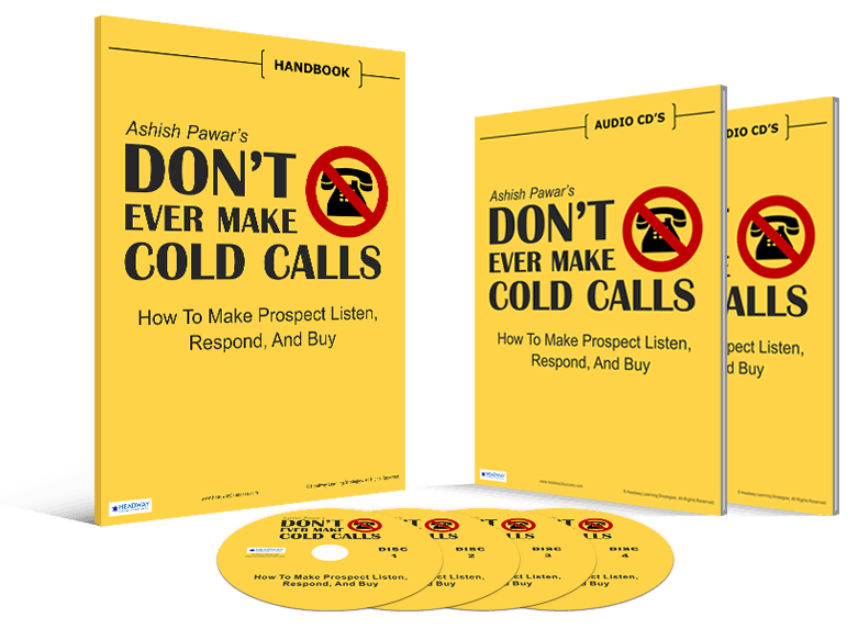 DON'T EVER MAKE COLD CALLS